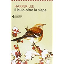 Harper Lee Il buio oltre la siepe