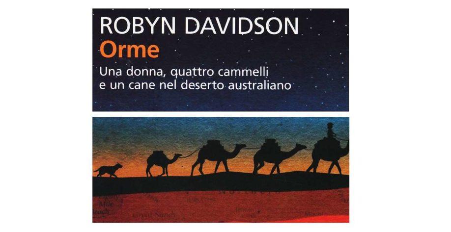 Orme Robyn Davidson libro viaggio