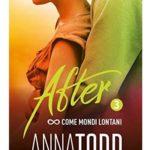 come-mondi-lontani-Anna-Todd