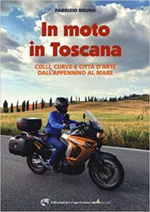 viaggio in toscana in moto